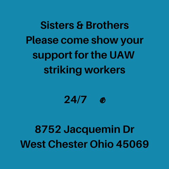 UAW Strikers--Come Join Them
