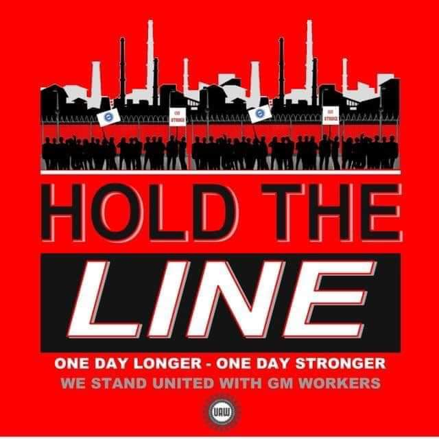 UAW Strikers--Hold the Line
